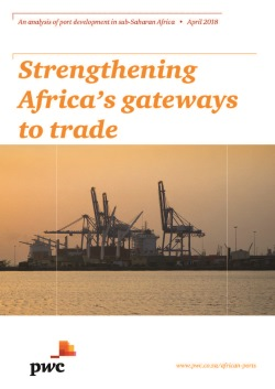 PwC Report, appearing in Africa PORTS & SHIPS maritime news